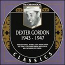 Dexter Gordon: 1943-1947