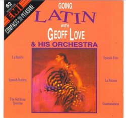 Going Latin with Geoff Love & His Orchestra