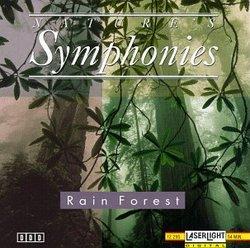 Nature's Symphonies: Rain Forest