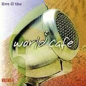 WXPN Live @ The World Cafe Volume 6