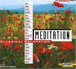 Meditation: Classical Relaxation (Box Set)