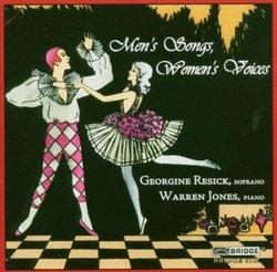 Men's Songs, Women's Voices; Georgine Resick (soprano)