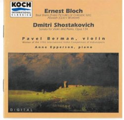 Bloch: Baal Shem (3 Pictures of Chassidic Life) (1923); Abodah (1929)/ Shostakovich: Sonata for Violin & Piano Op. 134 (1968)