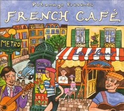 Putumayo Presents: French Cafe