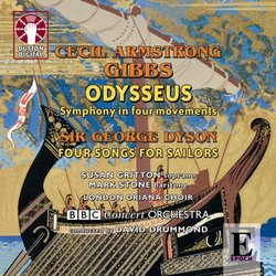 Cecil Armstrong Gibbs: Odysseus; George Dyson: Four Songs for Sailors