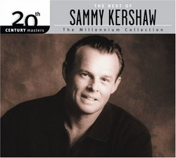 The Best of Sammy Kershaw: 20th Century Masters - The Millennium Collection (Eco-Friendly Packaging)