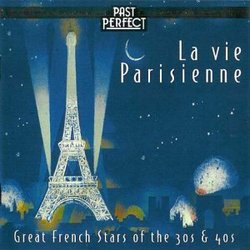 La Vie Parisienne (Great French Stars of the 30s &