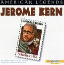 American Legend: Jerome Kern