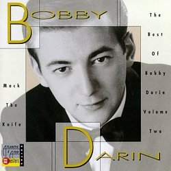 Mack The Knife - The Best Of Bobby Darin Volume Two
