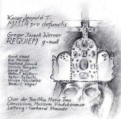 Werner: Requiem in G Minor; Kaiser Leopold I: Missa Pro Defunctis