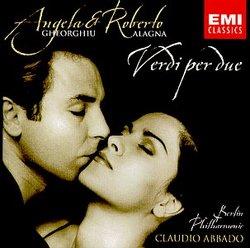 Angela Gheorghiu & Roberto Alagna - Verdi per due