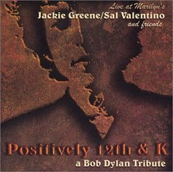 Positively 12th and K: A Bob Dylan Tribute