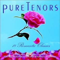 Pure Tenors: Eighteen Romantic Classics