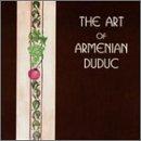 Art of Armenian Duduc
