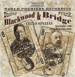 Bridge: Cello Sonata / Blackwood: Cello Sonata, Op. 31