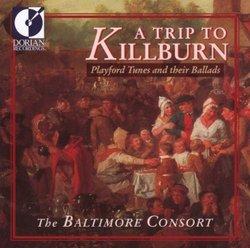 A Trip To Killburn: Playford Tunes And Their Ballads