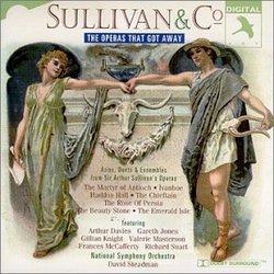 Sullivan & Co.: Operas That Got Away.
