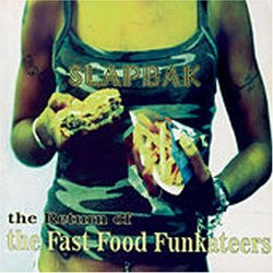 Return of the Fast Food Funkateers