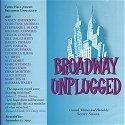 Broadway Unplugged [Original Off-Broadway Cast]