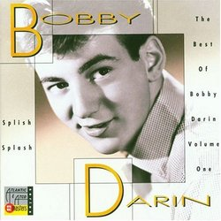 Splish Splash: The Best of Bobby Darin, Vol. 1