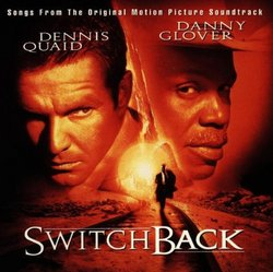 Switchback: Songs From The Original Motion Picture Soundtrack