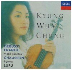 Debussy, Franck: Violin Sonatas/Chausson: Poème