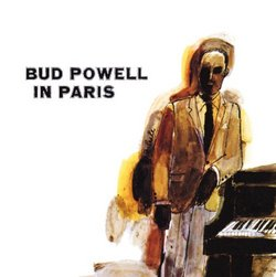 Bud Powell in Paris