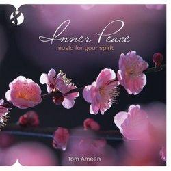 Inner Peace: Music for Your Spirit