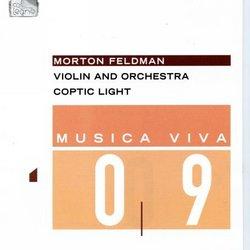 Morton Feldman: Violin and Orchestra; Coptic Light