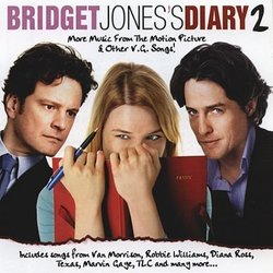Bridget Jones's Diary 2: More Music from the Motion Picture and Other V.G. Songs