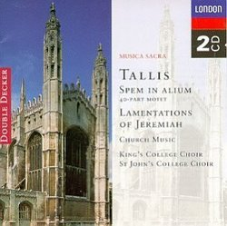 Tallis: Spem in Alium; Lamentations of Jeremiah; Church Music
