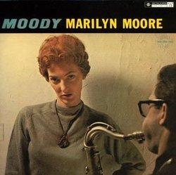 Moody Marilyn Moore