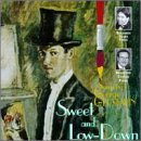 Sweet & Low Down