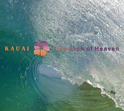 Kauai - The Arch Of Heaven