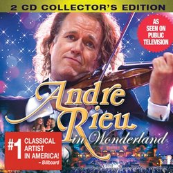 Andre Rieu in Wonderland Collector's Edition (Limited Edition )
