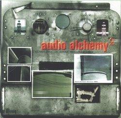 Audio Alchemy2 (Directions In Sound Manipulation)