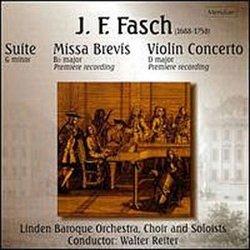 Fasch: Suite in G Minor, Missa Brevis in B-Flat Major & Violin Concerto in D major / Reiter