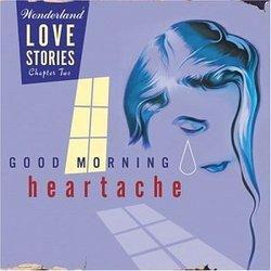 """Good Morning Heartache"" - Wonderland Love Stories, Chapter Two"