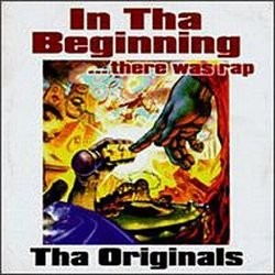 In Tha Beginning...There Was Rap: The Originals [EXPLICIT LYRICS]