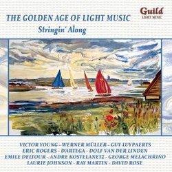 Golden Age of Light Music: Stringin' Along