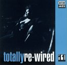Totally Re-Wired 11