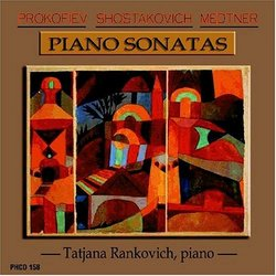 Piano Sonatas: Prokofiev, Shostakovich, Medtner