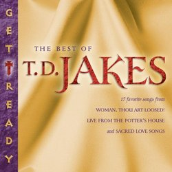 Get Ready: The Best of Td Jakes