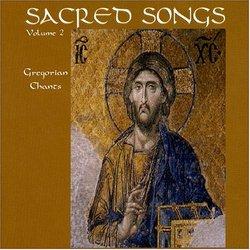 Sacred Songs, Vol. 2: Gregorian Chants