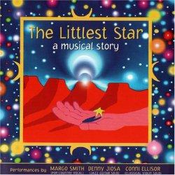 The Littlest Star: A Musical Story