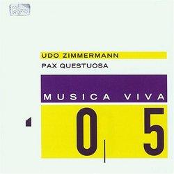 Udo Zimmermann: Pax Questuosa