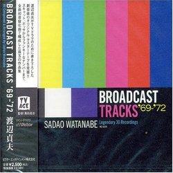 Broadcast Tracks 69-71
