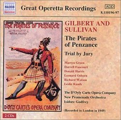 Gilbert and Sullivan: The Pirates of Penzance; Trial by Jury