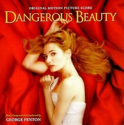 Dangerous Beauty: Original Motion Picture Score