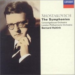 Shostakovich: The Complete Symphonies - Concertgebouw Orchestra / London Philharmonic Orchestra / Bernard Haitink